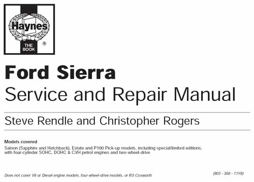 Руководство по эксплуатации, техническому обслуживанию и ремонту автомобилей Ford Sierra (Haynes)